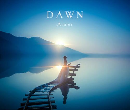 Aimer - DAWN [2015.07.29]