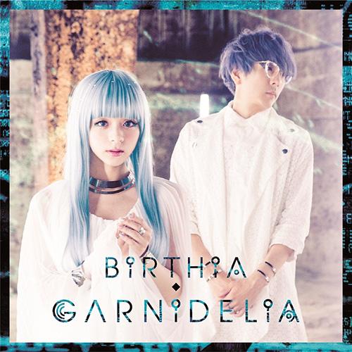 GARNiDELiA - BiRTHiA [2015.08.26]